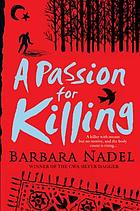 A passion for killing