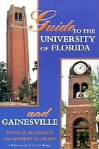 Guide to the University of Florida and Gainesville