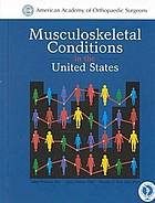Musculoskeletal conditions in the United States