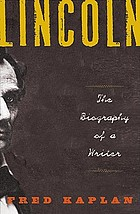 Lincoln : the biography of a writer