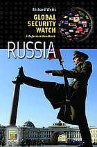Global security watch--Russia : a reference handbook