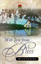 With love from Bliss : a novel