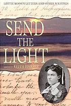 Send the light : Lottie Moon's letters and other writings