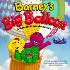 Barney's big balloon : a hide-and-seek adventure