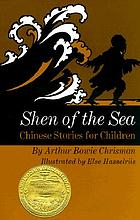 Shen of the sea : a book for children