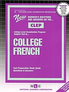 New Rudman's questions and answers on the CLEP College Level Examination Program subject test in-- college French