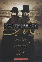 Montmorency and the assassins: master, criminal, spy?