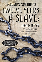 Solomon Northup's Twelve years a slave, 1841-1853