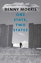 One state, two states : resolving the Israel/Palestine conflict
