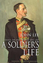 A soldier's life : General Sir Ian Hamilton, 1853-1947