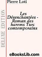 Les désenchantées, roman des harems turcs contemporains