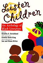Listen children : an anthology of Black literature