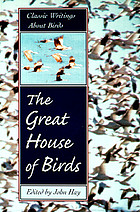 The great house of birds : classic writings about birds