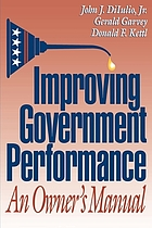 Improving government performance : an owner's manual