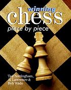 Winning chess piece by piece