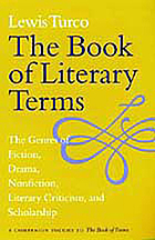 The book of literary terms : the genres of fiction, drama, nonfiction, literary criticism, and scholarship