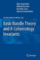 Basic bundle theory and K-cohomology invariants
