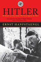 Hitler : the memoir of a Nazi insider who turned against the Führer