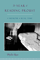The year of reading Proust : a memoir in real time
