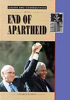 Causes and consequences of the end of apartheidHet einde van de apartheid