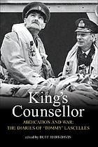 King's counsellor : abdication and war : the diaries of Sir Alan Lascelles