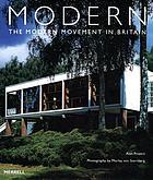 Modern : the modern movement in Britain
