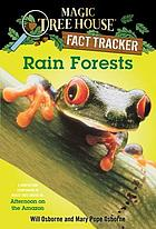 Rain forests : a nonfiction companion to Afternoon on the Amazon
