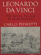 Leonardo da Vinci: the royal palace at Romorantin