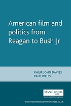 American film and politics from Reagan to Bush Jr