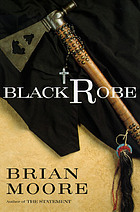 Black robe : a novel