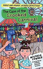 The case of the crooked carnival : (and other super-scientific cases)