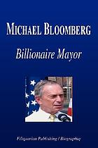 Michael Bloomberg, billionaire mayor