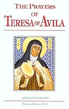 The prayers of St. Teresa of Avila