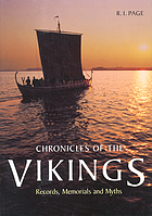 Chronicles of the Vikings : records, memorials, and myths