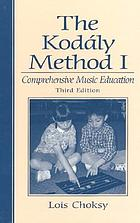 The Kodály method I : comprehensive music education