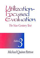 Utilization-focused evaluation : the new century text