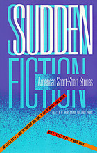 Sudden fiction : American short-short stories