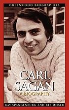 Carl Sagan : a biography