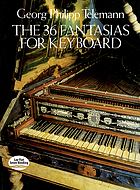 The 36 fantasias for keyboard
