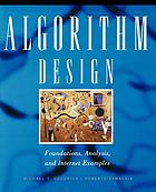 Algorithm design : foundations, analysis, and Internet examples