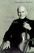 Yehudi Menuhin : a life