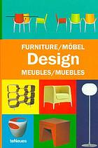 Furniture design = Möbel Design