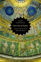 Once out of nature : Augustine on time and the body