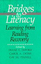 Bridges to literacy : learning from reading recovery