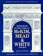 Monograph of the work of McKim, Mead & White, 1879-1915