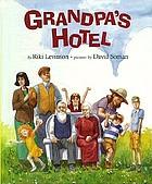 Grandpa's hotel