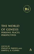 The world of Genesis : persons, places, perspectives