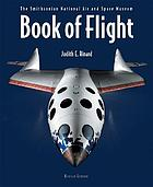 Book of flight : the Smithsonian National Air and Space Museum