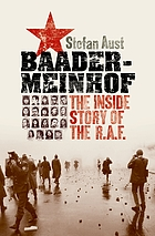 Baader-Meinhof : the inside story of the R.A.F.