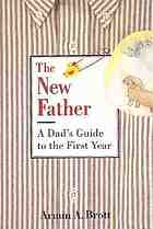 A dad's guide to the first year